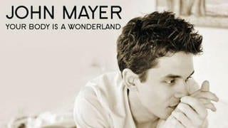 John Mayer - Your Body Is A Wonderland (Foto: Columbia - Sony BMG)