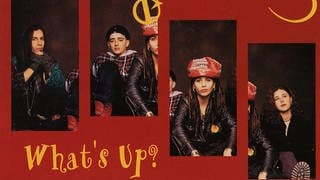 4 Non Blondes - What's Up (Foto: Interscope Records)