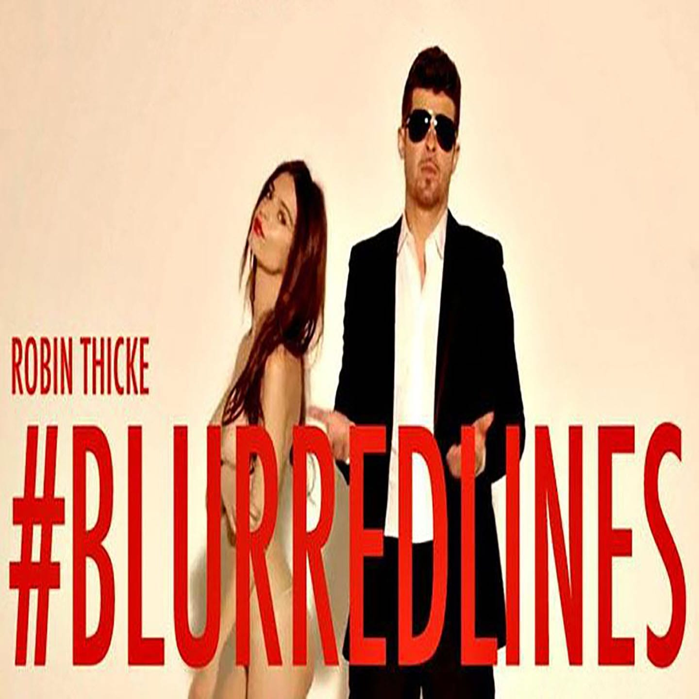 Blurred Lines – Robin Thicke feat. Pharrell Williams & T.I.