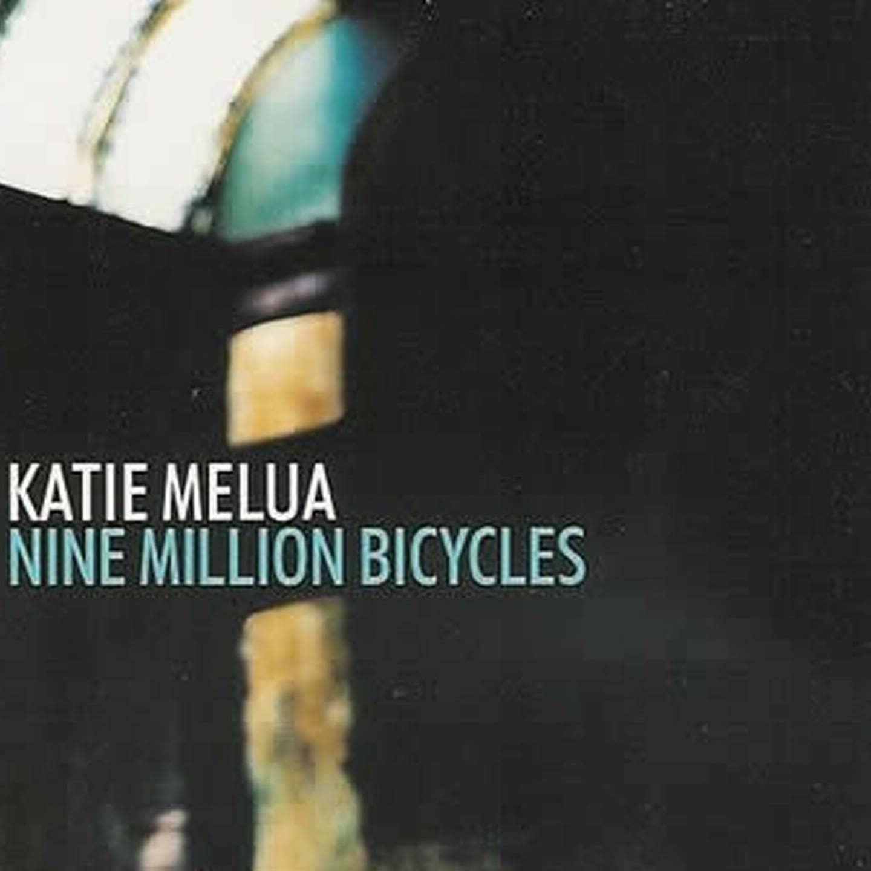 Nine Million Bicycles – Katie Melua